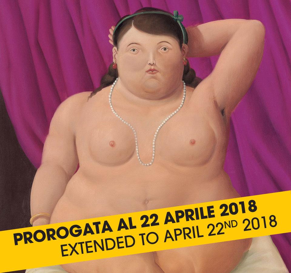 BOTERO. Mostra prorogata al 22 aprile 2018