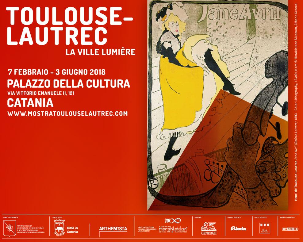 Toulouse-Lautrec - La ville lumière - 7 febbraio - 3 giugno 2018 - Palazzo della Cultura, Catania